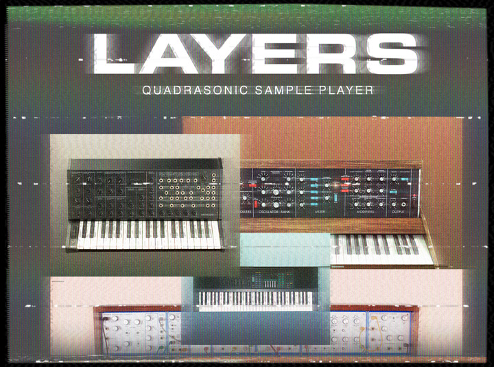 Layers Quadrasonic Sample Player - A goldmine of rich, evolving synth sounds for your music.