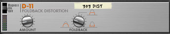 D-11 Foldback Distortion